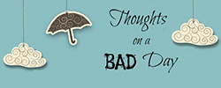 Thoughts on a Bad Day from Homeschooling Blessings