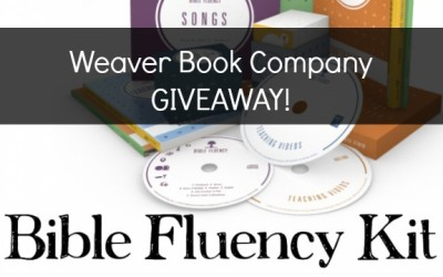 Weaver Bible Fluency Kit Giveaway!