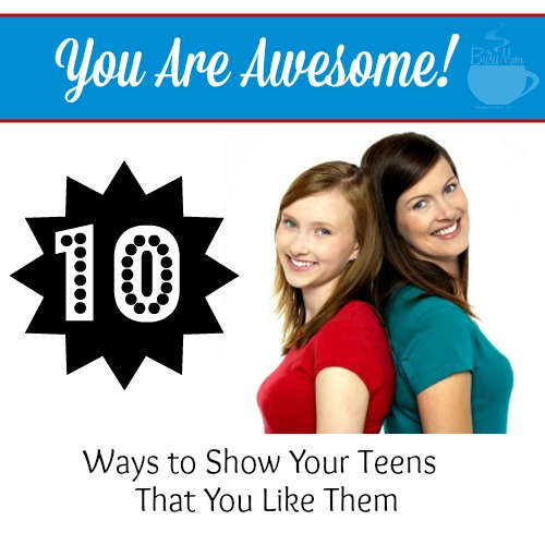 TBM-10-Ways-to-Show-Your-Teens-That-You-Like-Them-Pinnable-Image-with-Logo